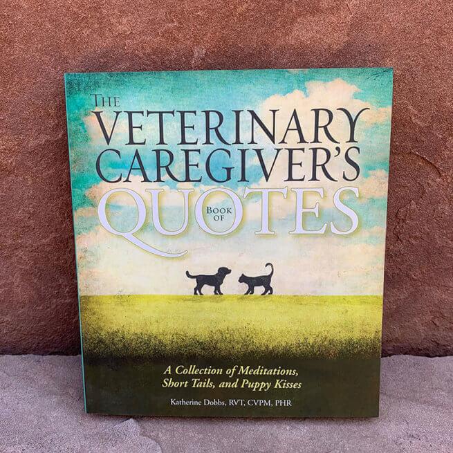 Veterinary Caregivers Quotes